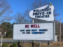 Wellfleet Drive-In and Cinemas - Movie Theater - Wellfleet ...